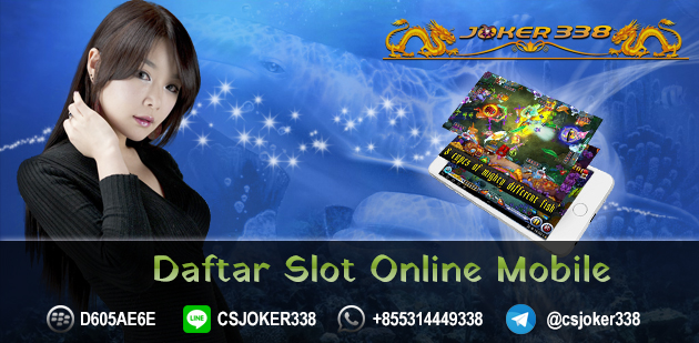 Judi Slot Joker123 Mobile